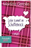 Liebe kommt im Schottenrock (Portobello Girls, Band 1)