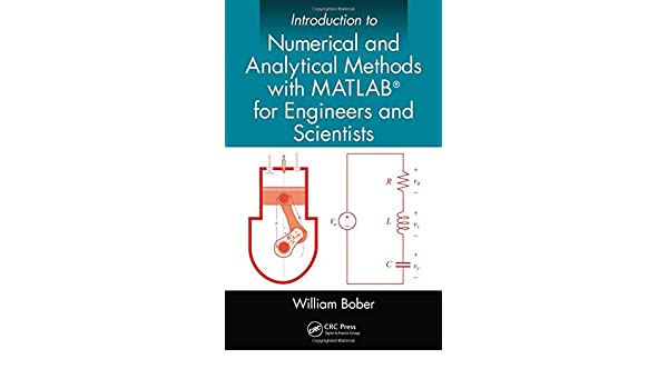 Introduction to Numerical and Analytical Methods with MATLAB