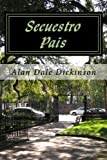 Secuestro Pais, Alan Dickinson, 1479277290
