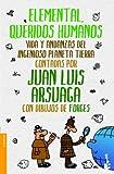 img - for Elemental, queridos humanos book / textbook / text book