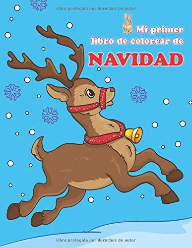 Mi primer libro de colorear de Navidad (Libros de colorear para bebés)  [Conejito, Carlitos] (Tapa Blanda)