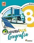 Araribá Plus. Geografia - 8º Ano