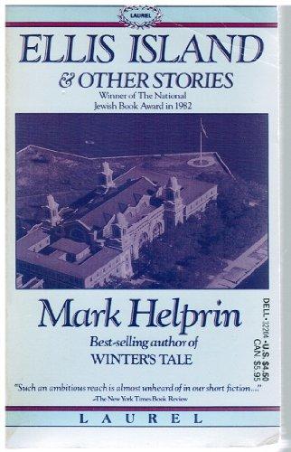 Mark Helprin Ellis Island