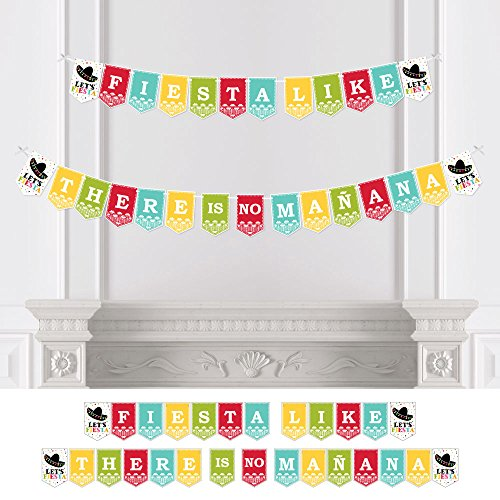 - Big Dot of Happiness Let's Fiesta - Mexican Fiesta Party Bunting Banner - Sombrero Serape Party Decorations - Fiesta Like There is No Manana