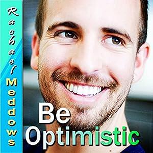 Be Optimistic Hypnosis Speech