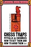 Chess Traps: Pitfalls And Swindles (fireside Chess Library)-I. A. Horowitz Fred Reinfeld