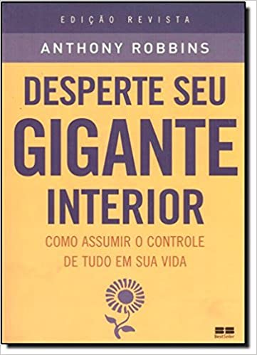 7ed9ccd80a53 Desperte Seu Gigante Interior - 9788576842408 - Livros na Amazon Brasil