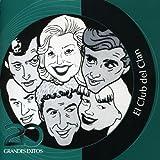 El Club Del Clan - Inolvidable by Various Artists (El Club Del Clan) (2003-09-29)