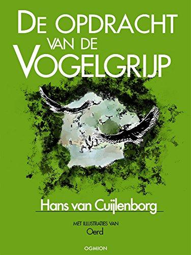 De opdracht van De Vogelgrijp (Dutch Edition)