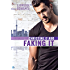 Faking It (Ringside Romance Book 2)