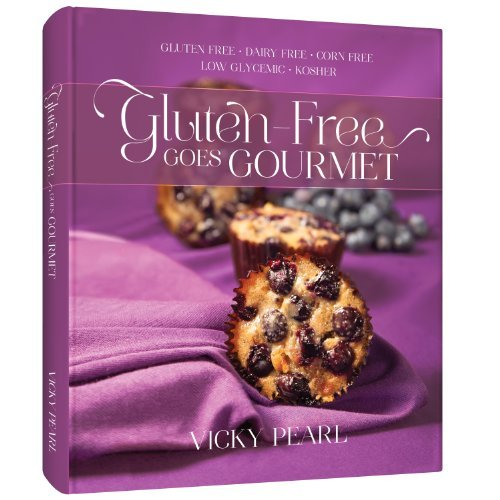 Gluten Free Goes Gourmet - Kosher Gourmet Cookbook