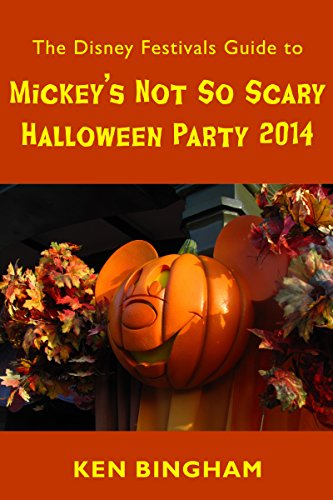 (The Disney Festivals Guide to Mickey's Not So Scary Halloween Party)