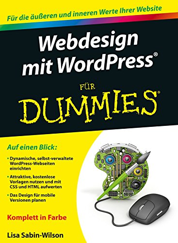 Webdesign mit Wordpress für Dummies (German Edition)