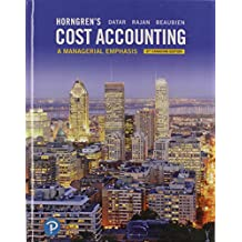 Horngren's Cost Accounting: A Managerial Emphasis, Eighth Canadian Edition Plus MyLab Accounting with Pearson eText -- Access Card Package (8th Edition)