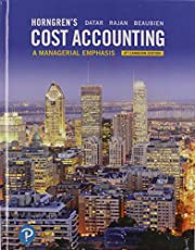 Horngren's Cost Accounting: A Managerial Emphasis, Eighth Canadian Edition Plus MyLab Accounting
