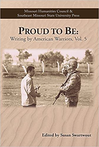 proud to be writing by american warriors volume  various susan  proud to be writing by american warriors volume  various susan  swartwout  amazoncom books