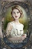 Beauty: A Novella