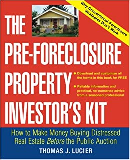the pre foreclosure property investor 39 s kit how to make money buying distressed real estate. Black Bedroom Furniture Sets. Home Design Ideas