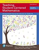 img - for Teaching Student-Centered Mathematics: Developmentally Appropriate Instruction for Grades 6-8 (Volume III) (3rd Edition) book / textbook / text book