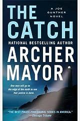 The Catch: A Joe Gunther Novel (Joe Gunther Mysteries Book 19) Kindle Edition