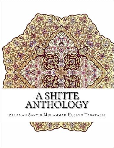 A Shi'ite Anthology