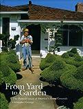 From Yard to Garden, Christopher Grampp, 1930066740