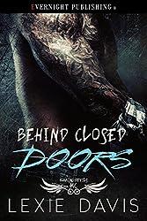 Behind Closed Doors (Roaming Devils MC Book 3)