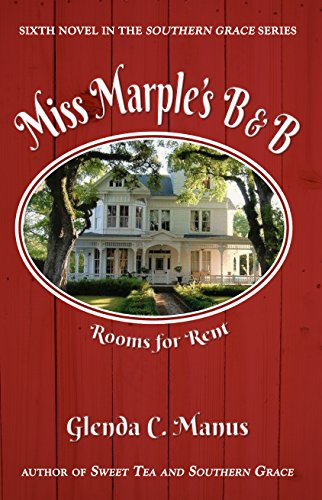 Miss Marple's B&B (The Southern Grace Series Book 6) by [Manus, Glenda]