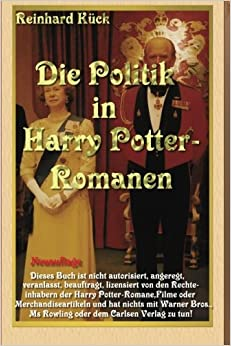 Die Politik in Harry Potter-Romanen: Die Politik hinter den Romanen