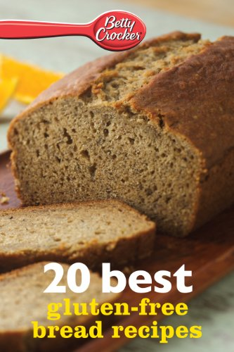 Betty crocker 20 best gluten free bread recipes betty crocker ebook betty crocker 20 best gluten free bread recipes betty crocker ebook minis by forumfinder Image collections
