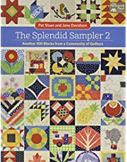 The Splendid Sampler 2 (with 2 pullout pattern sheets): Another 100 Blocks from a Community of Quilters