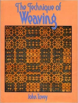 Book The Technique of Weaving (Batsford Art and Craft Books)