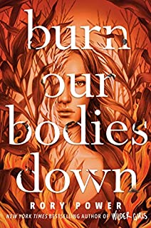 Book Cover: Burn Our Bodies Down