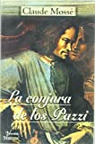 img - for La conjura de los pazzi/ The Pazzi's Conspiracy (Spanish Edition) book / textbook / text book