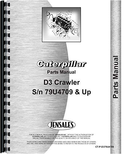 Caterpillar D3 Crawler Parts Manual (SN# 79U4709 and Up)