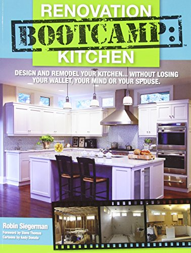 renovation bootcamp kitchen design and remodel your kitchen without