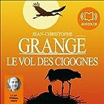 Le vol des cigognes | Jean-Christophe Grangé