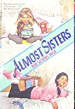 Almost Sisters, No. 2, Kathryn Makris, 038076055X