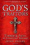 God's Traitors, Jessie Childs, 0199392358