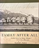 Family After All: Alaska's Jesse Lee Home, Unalaska, 1889-1925