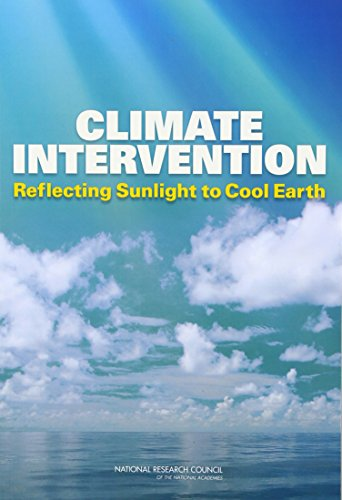 Climate Intervention: Reflecting Sunlight to Cool Earth