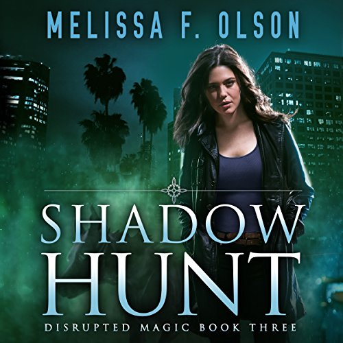 Shadow Hunt: Disrupted Magic, Book 3 cover