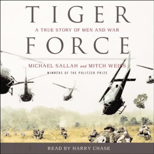 Tiger Force: A True Story of Men and War Audiobook [Free Download by Trial] thumbnail