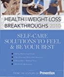 Health and Weight-Loss Breakthroughs 2010, Editors of Prevention, 1605297119