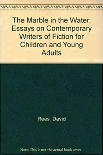 High School Persuasive Essay Topics The Marble In The Water Essays On Contemporary Writers Of Fiction For  Children And Young Adults David Rees  Amazoncom Books English Essay Websites also Essay In English The Marble In The Water Essays On Contemporary Writers Of Fiction  High School Reflective Essay