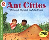 Ant Cities, Arthur Dorros, 0064450791