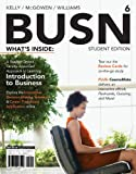 BUSN 6 (with CourseMate Printed Access Card) (New, Engaging Titles from 4ltr Press), Marcella Kelly, Jim McGowen, Chuck Williams, 1133188923