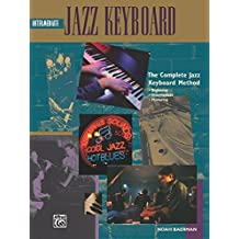 Complete Jazz Keyboard Method: Intermediate Jazz Keyboard (Complete Method)