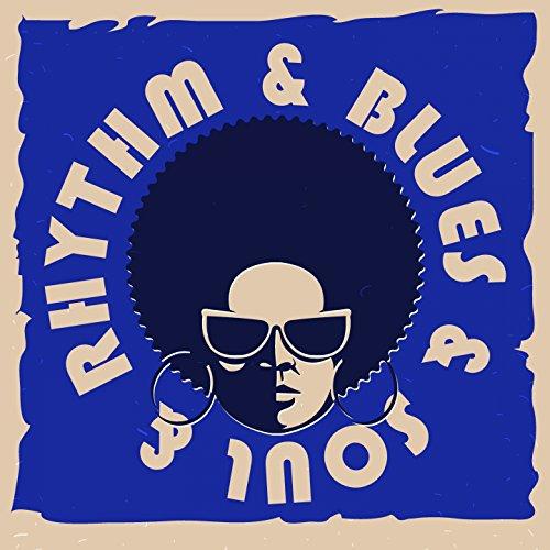 Rhythm & Blues & Soul