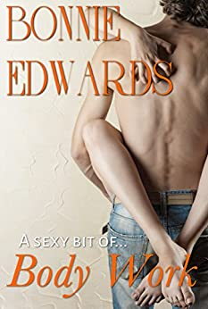 Body Work (The Brantons Book 1) by [Edwards, Bonnie]